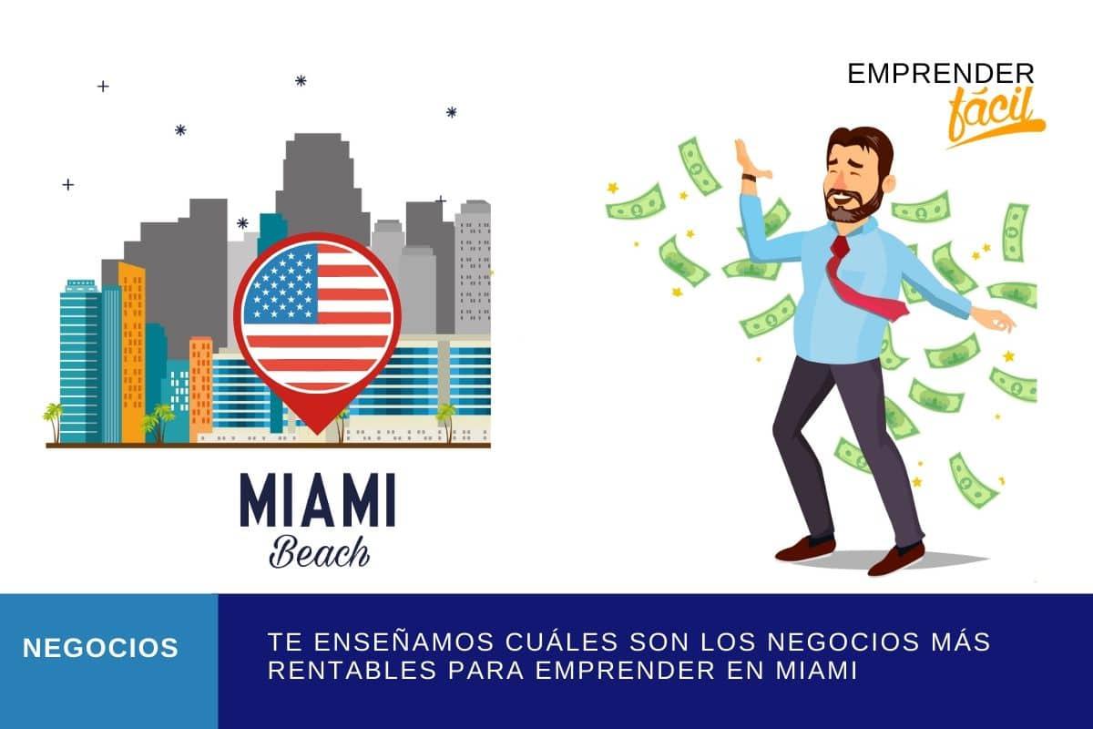 Negocios Rentables en Miami