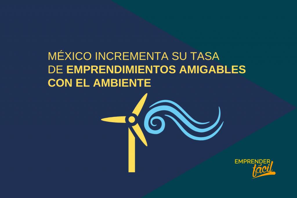 Negocios rentables en México: Emprendimientos Ecológicos