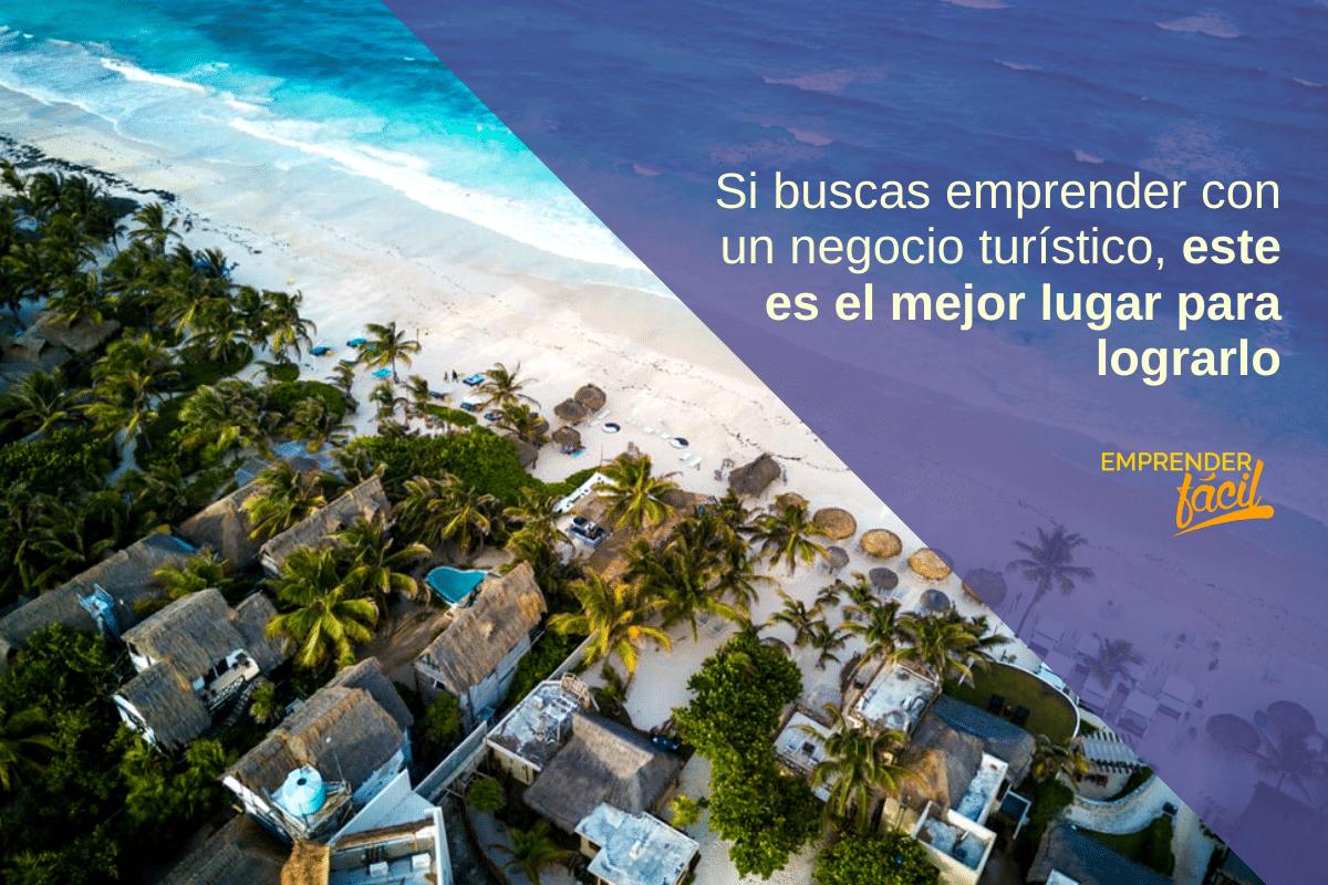 Negocios rentables en México: Turismo