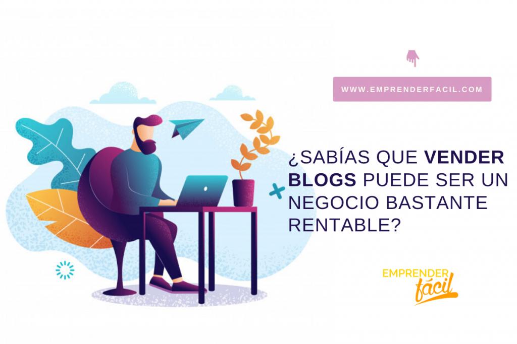 Vender blogs puede ser un negocio rentable