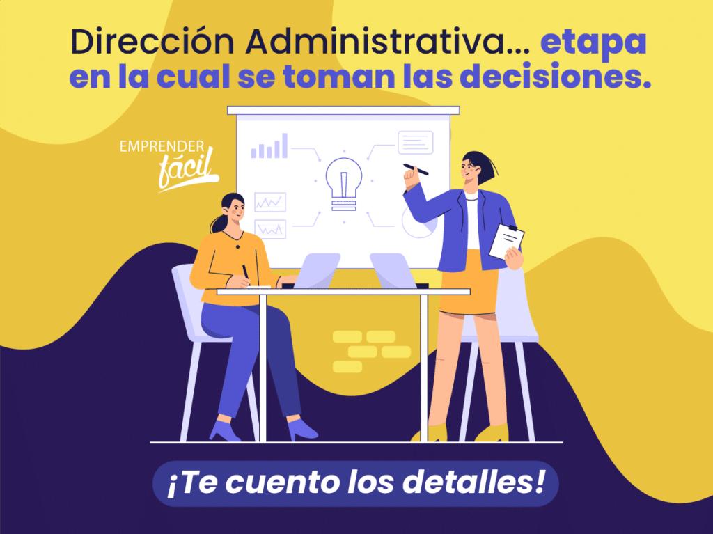 Dirección administrativa ¿Cómo dirigir una empresa?