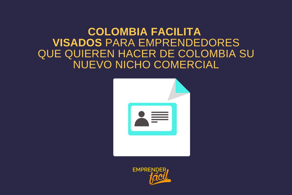 Facilidad de visados en Colombia