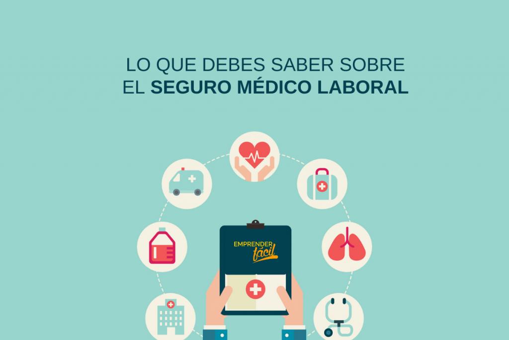 Beneficios laborales - Seguro médico