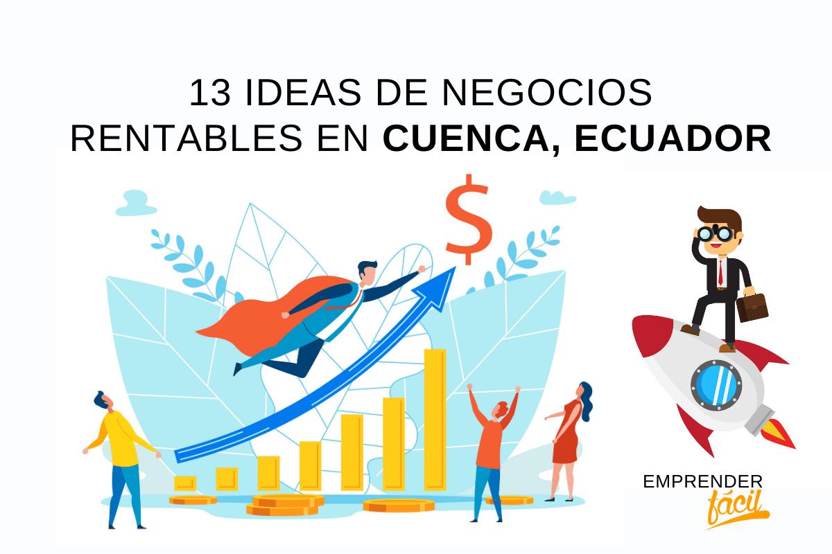 Ideas de Negocios Rentables en Cuenca
