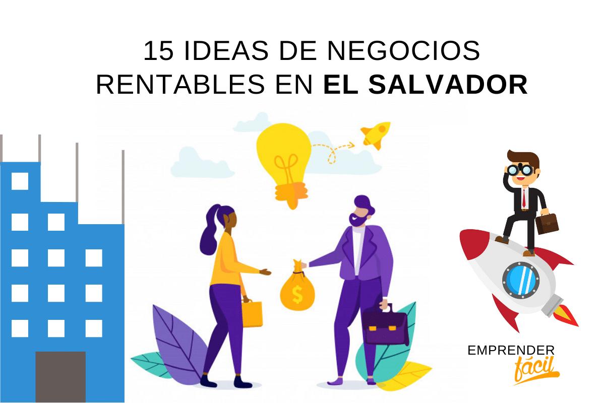 Emprende YA en El Salvador con una de estas ideas rentables