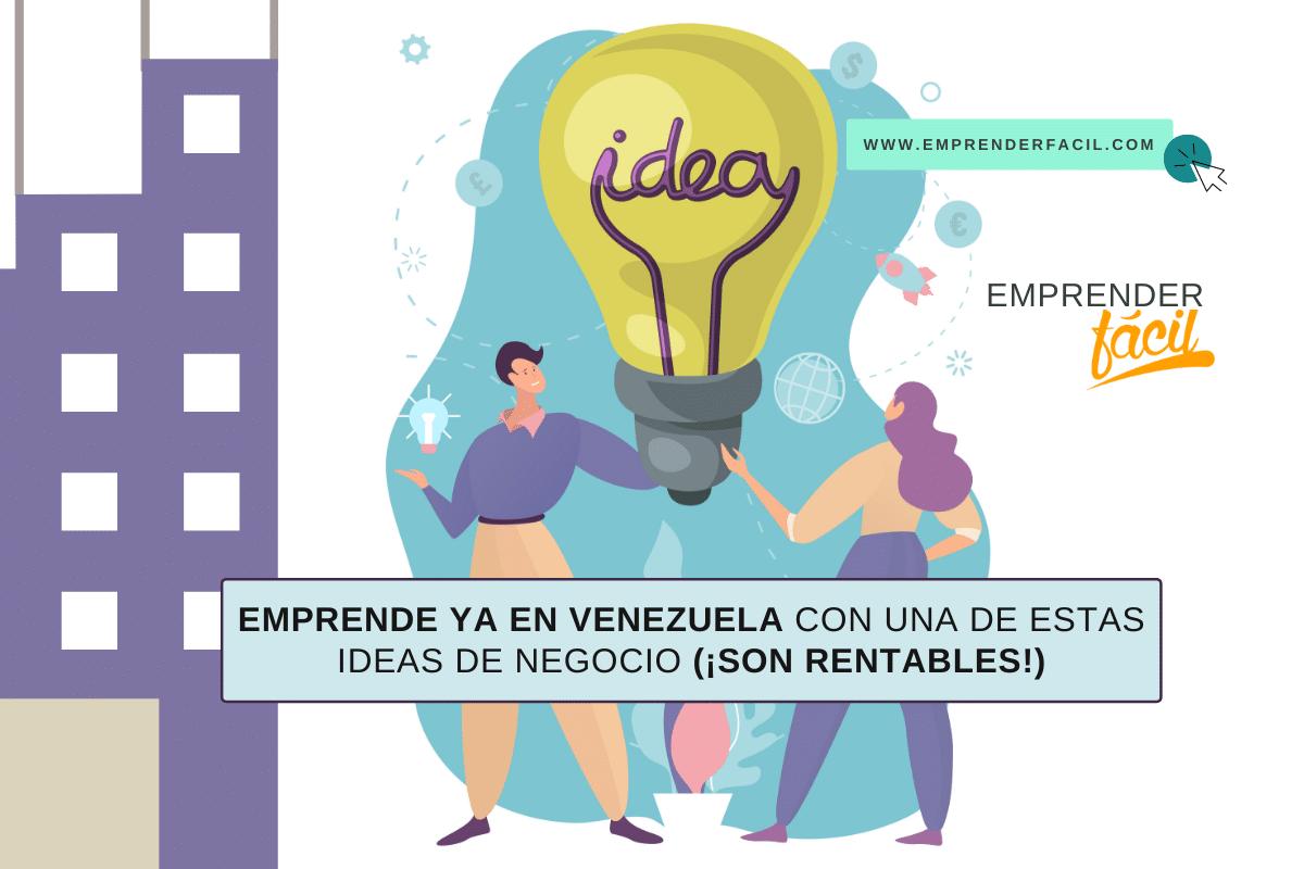 Emprende en Venezuela con estas ideas de negocio
