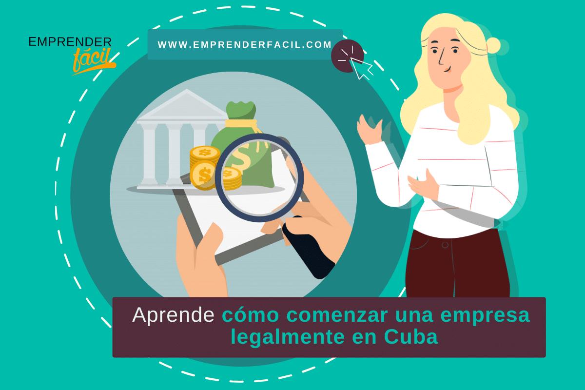 Pasos para comenzar empresas rentables en Cuba