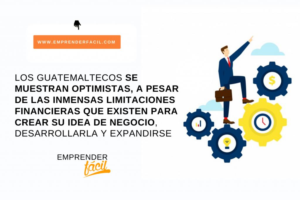 Los guatemaltecos se muestran optimistas en los negocios