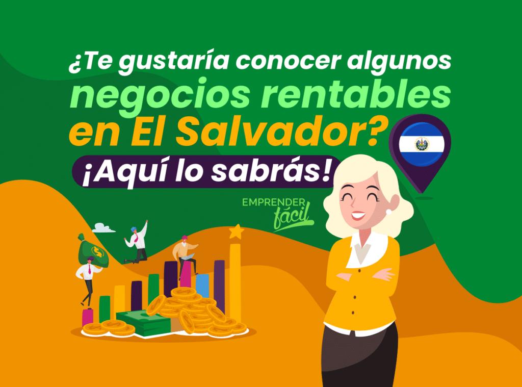 15 Negocios Rentables en el Salvador ¡Sí es posible!