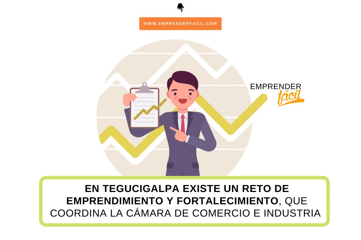 Reto de emprendimiento de Tegucigalpa de la cámara de comercio e industria