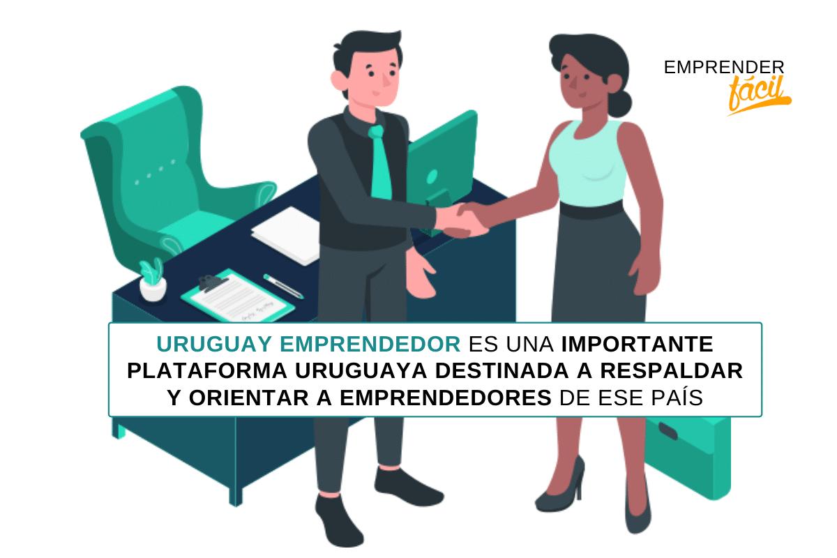 Uruguay Emprendedor es una plataforma de apoyo a emprendedores