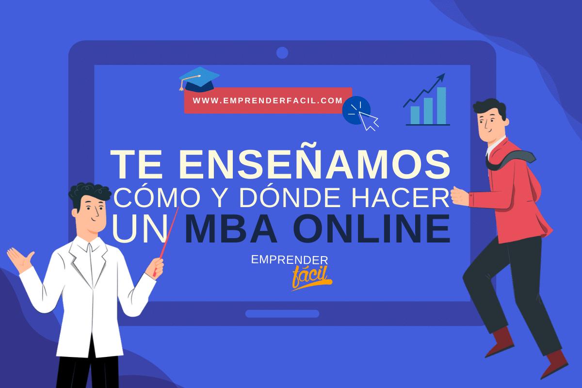 Mejora tu formación empresarial con un MBA online