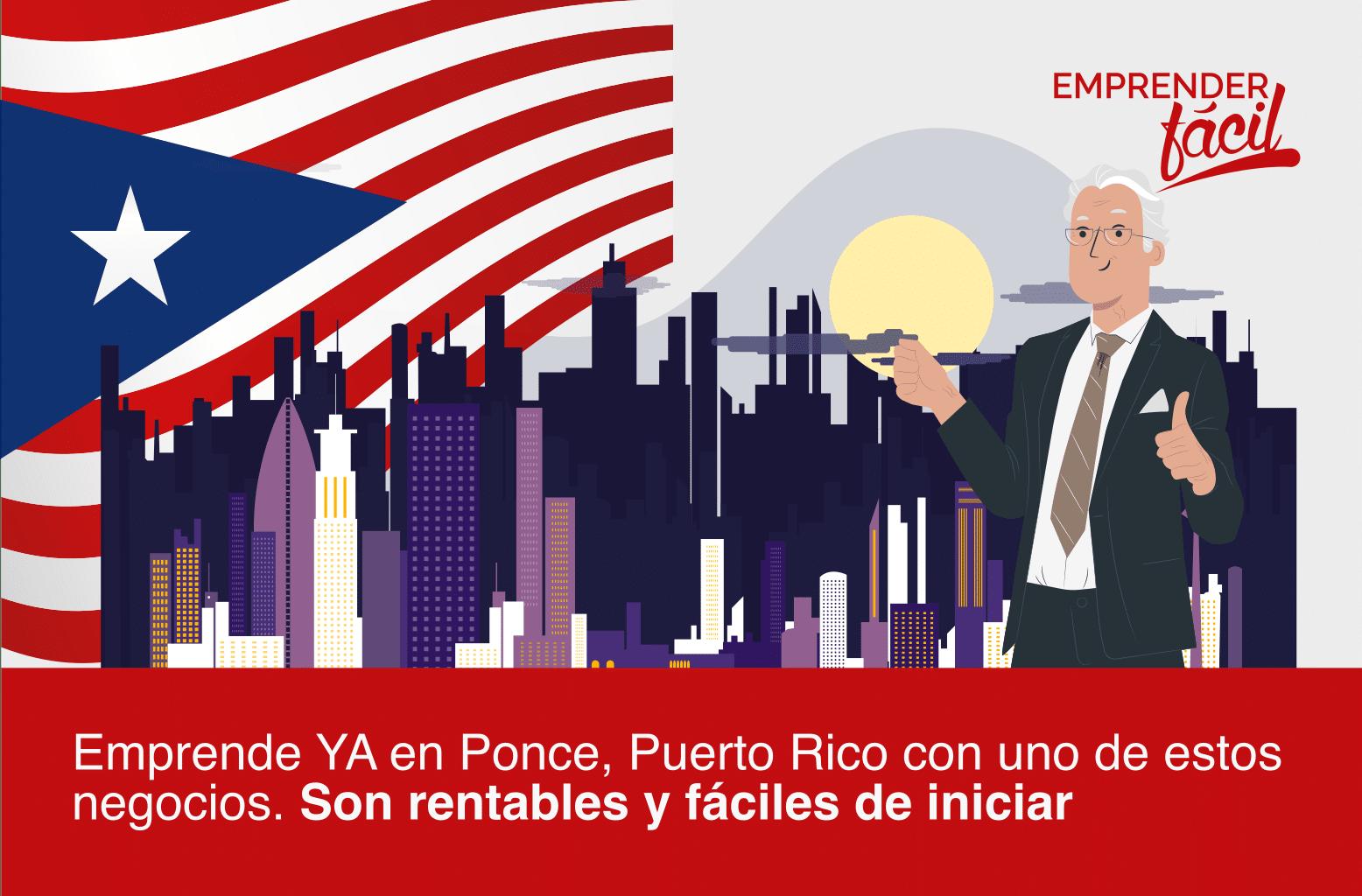 Negocios rentables en Ponce, Puerto Rico...¡Seguros!
