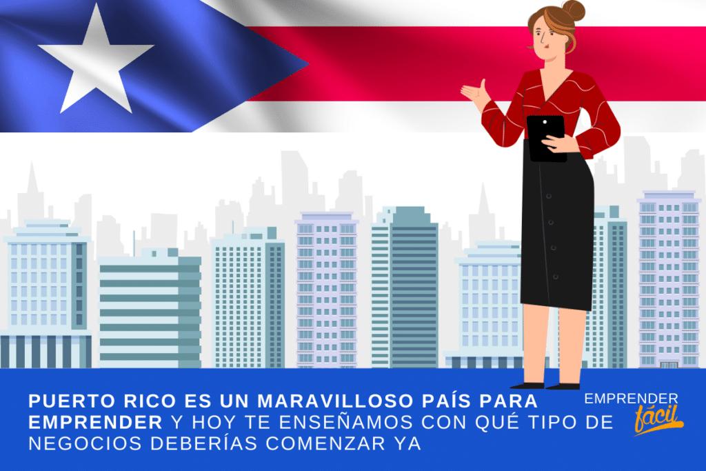 15 Negocios Rentables en Puerto Rico ¡Seguro emprendes!