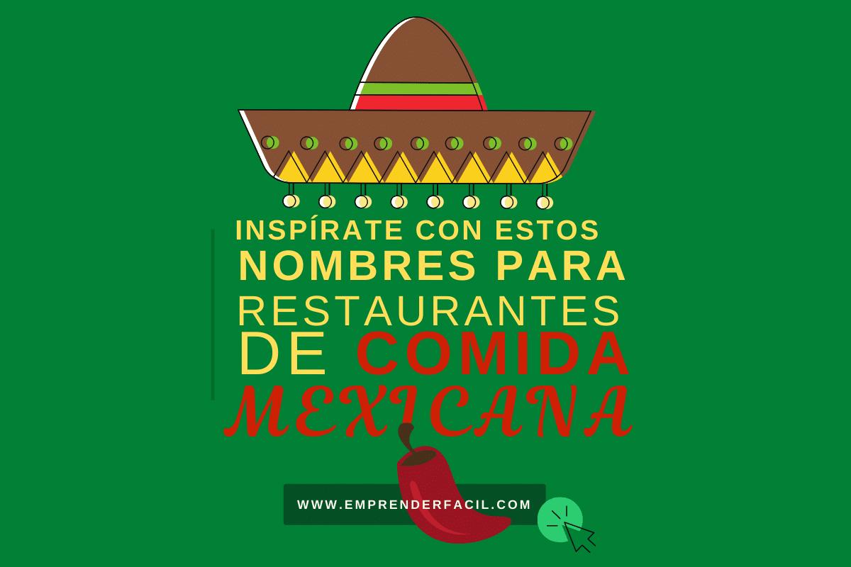 Nombres para restaurantes mexicanos.
