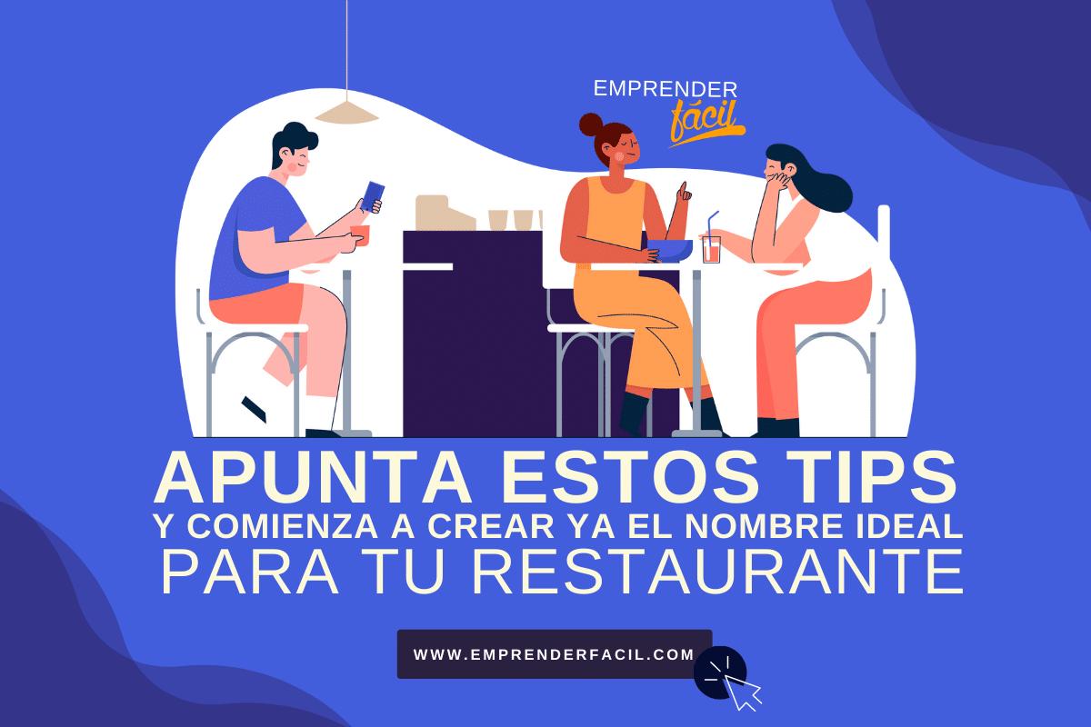 Tips para seleccionar Nombres para Restaurantes