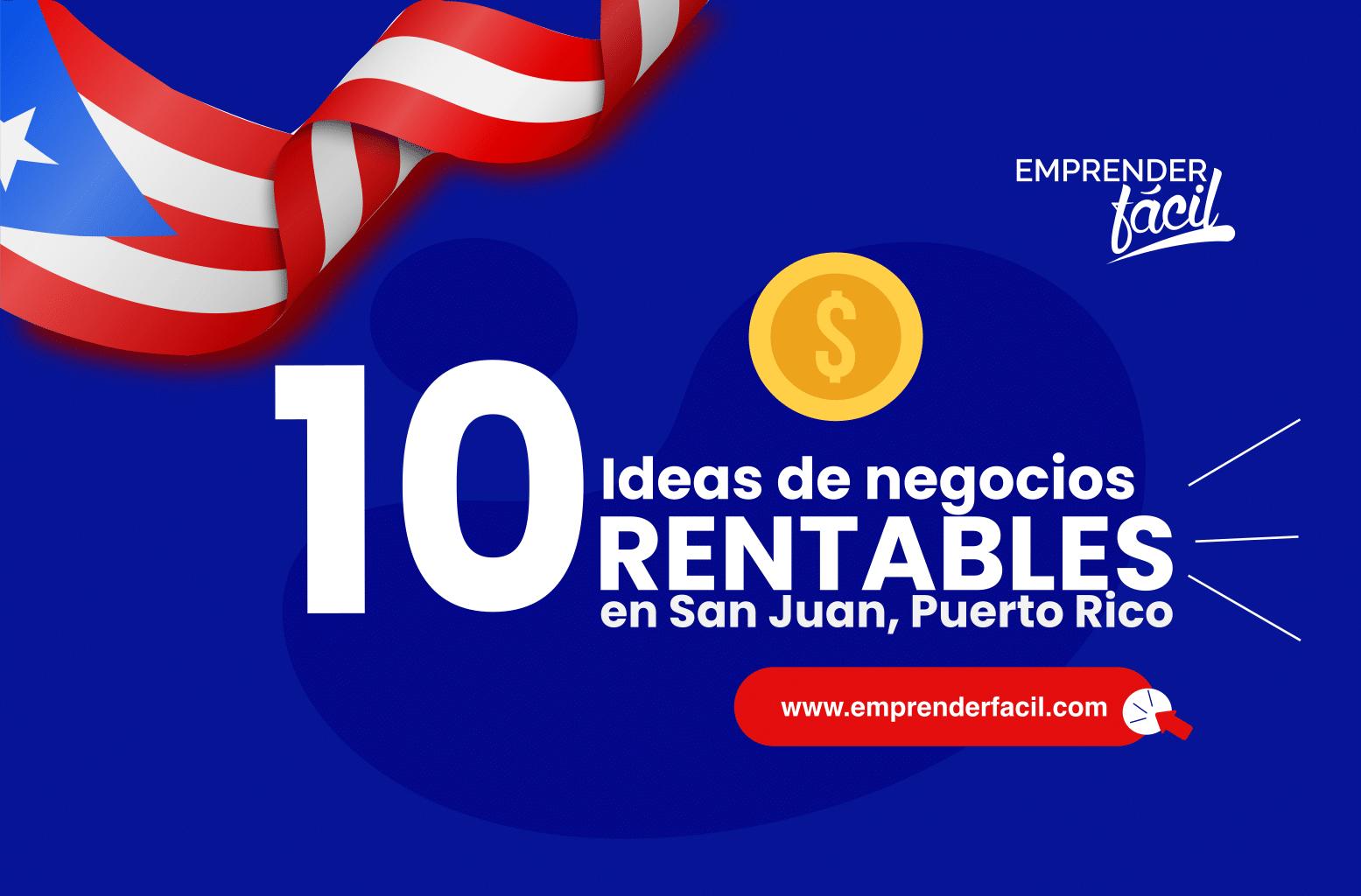 Negocios rentables en San Juan, Puerto Rico