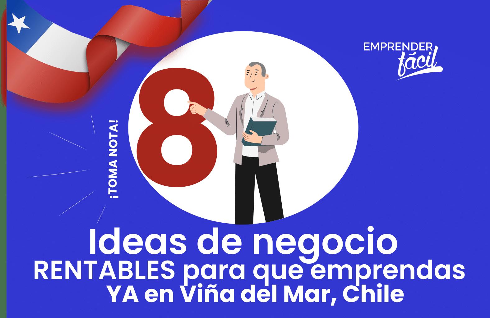 Negocios Rentables en Viña del Mar, Chile