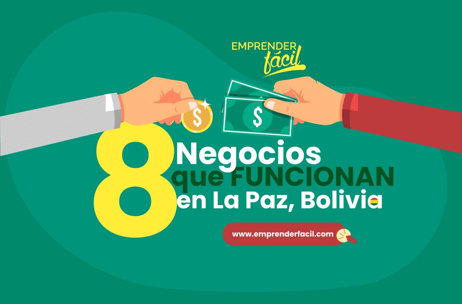 Ideas de Negocios Rentables en La Paz, Bolivia
