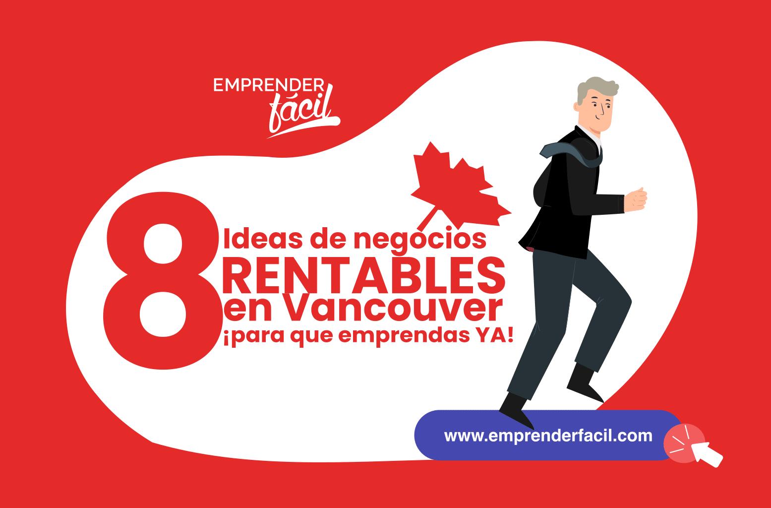 Ideas de negocios rentables en Vancouver