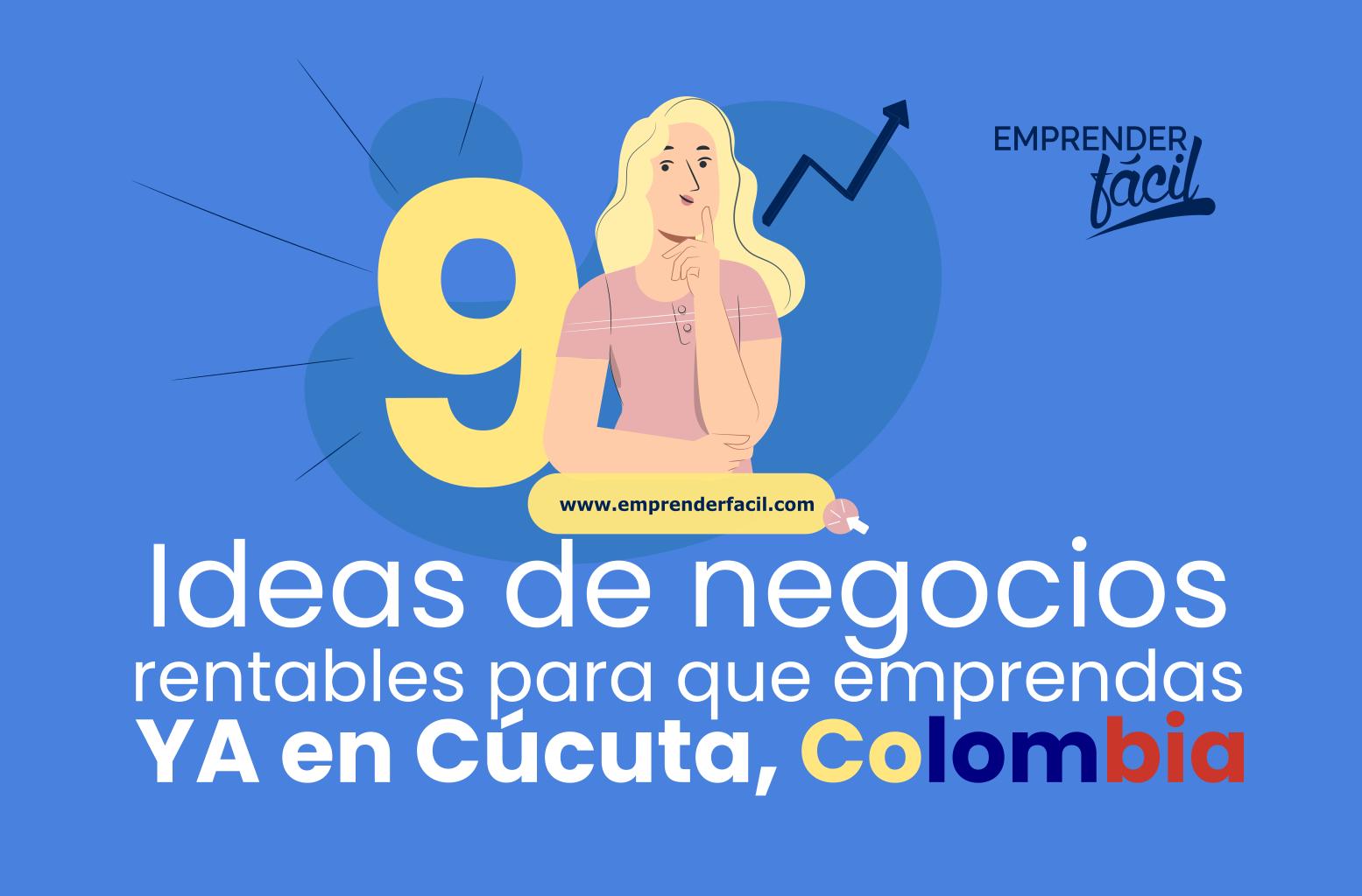 Negocios Rentables en Cúcuta, Colombia