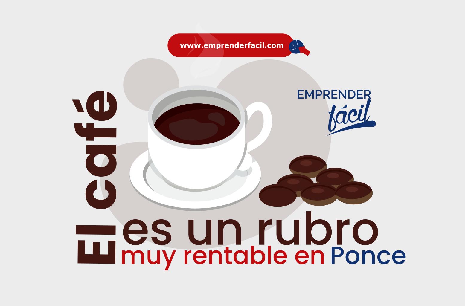 Una empresa de café artesanal, siempre será una buena idea de negocio en Ponce