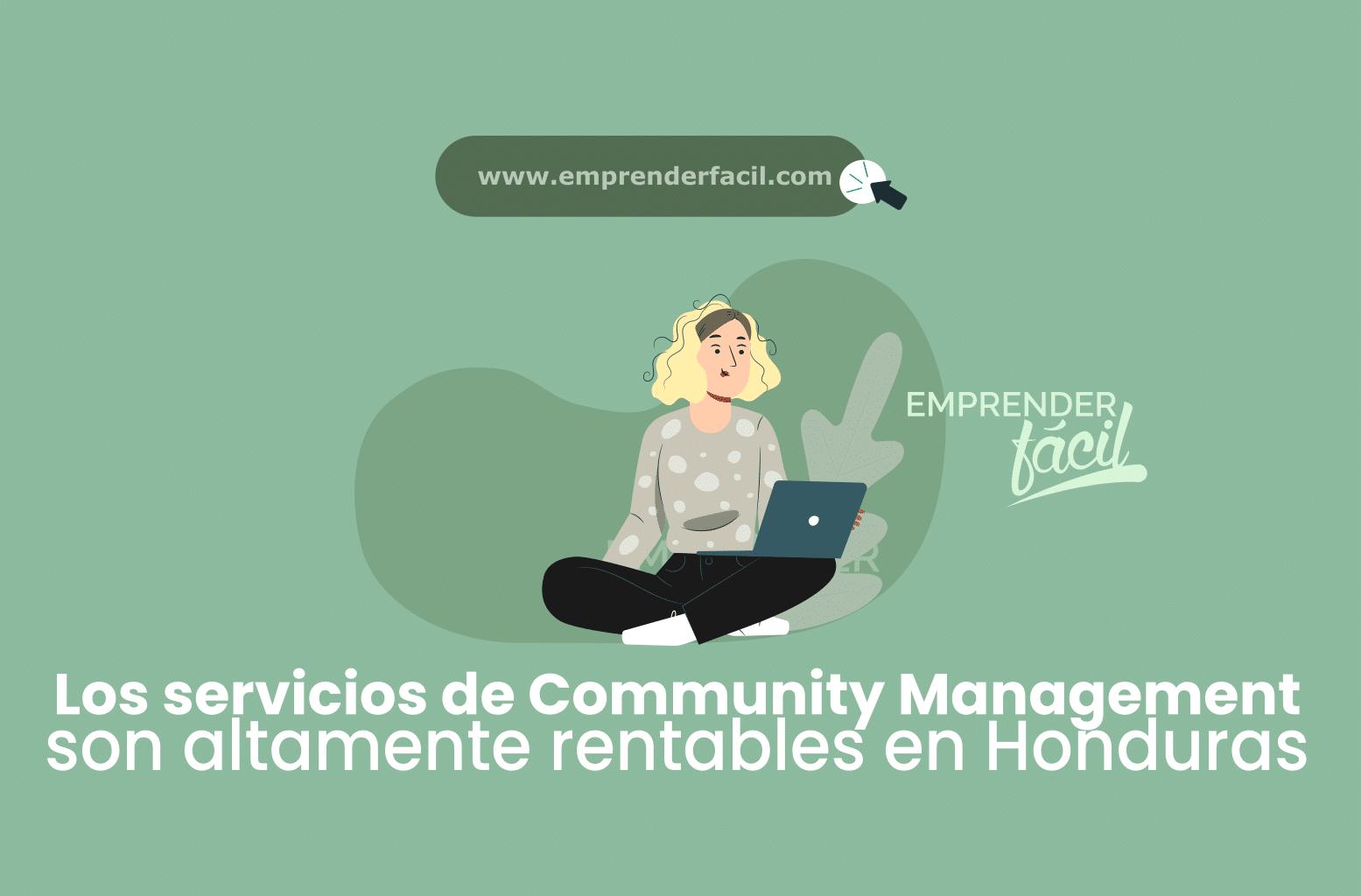 Ofrece tus servicios como Community Manager uno de los negocios rentables en San Pedro Sula