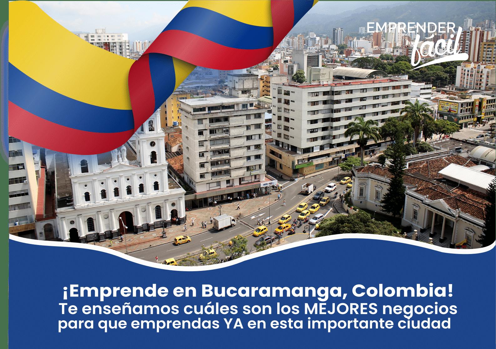 Negocios Rentables en Bucaramanga, Colombia ¡Efectivos!