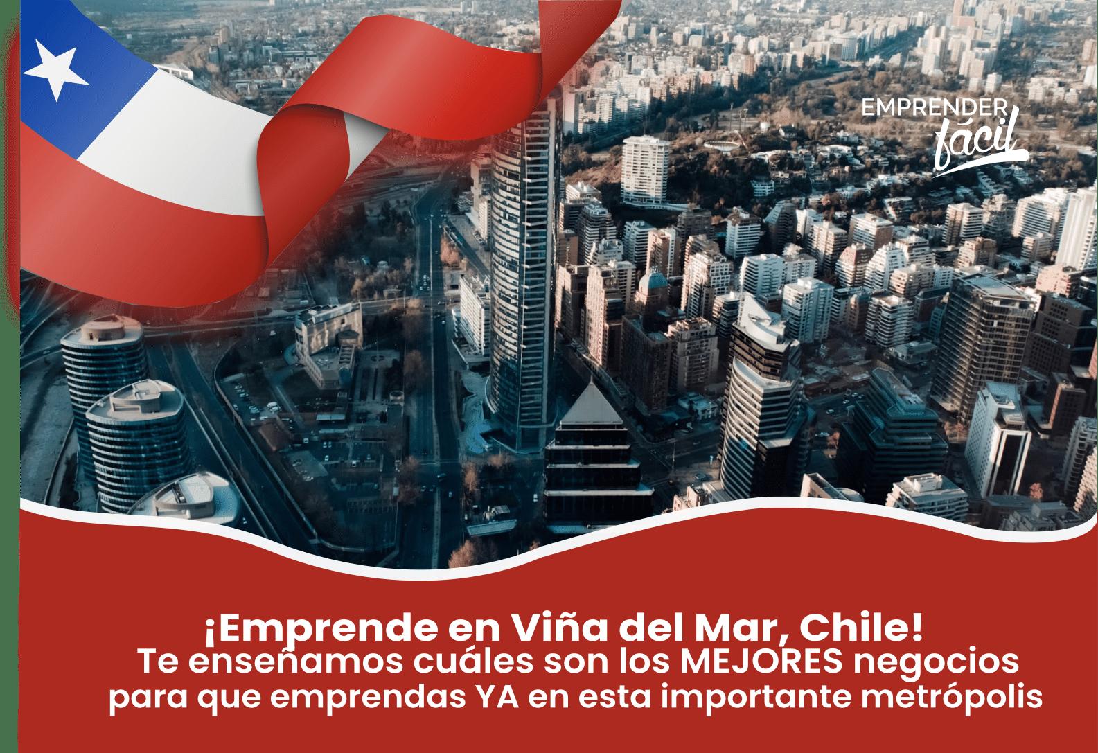 Negocios Rentables en Viña del Mar, Chile ¡Acepta el Reto!