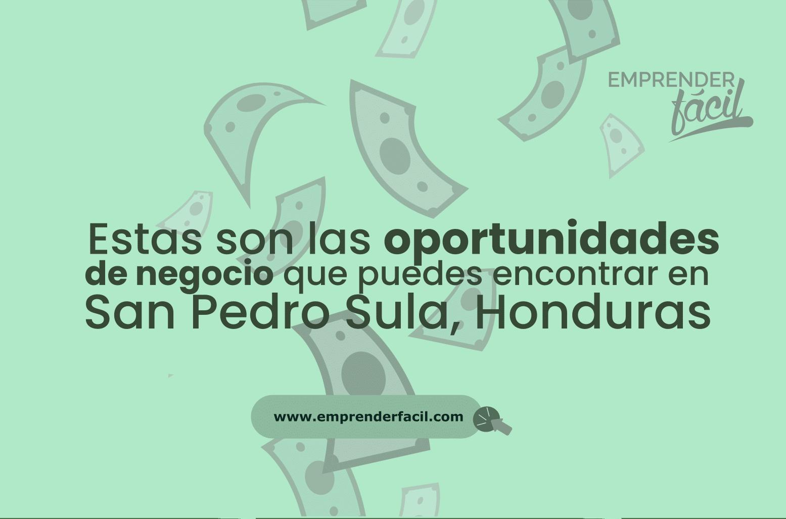 Posibilidades de emprender en San Pedro Sula, Honduras