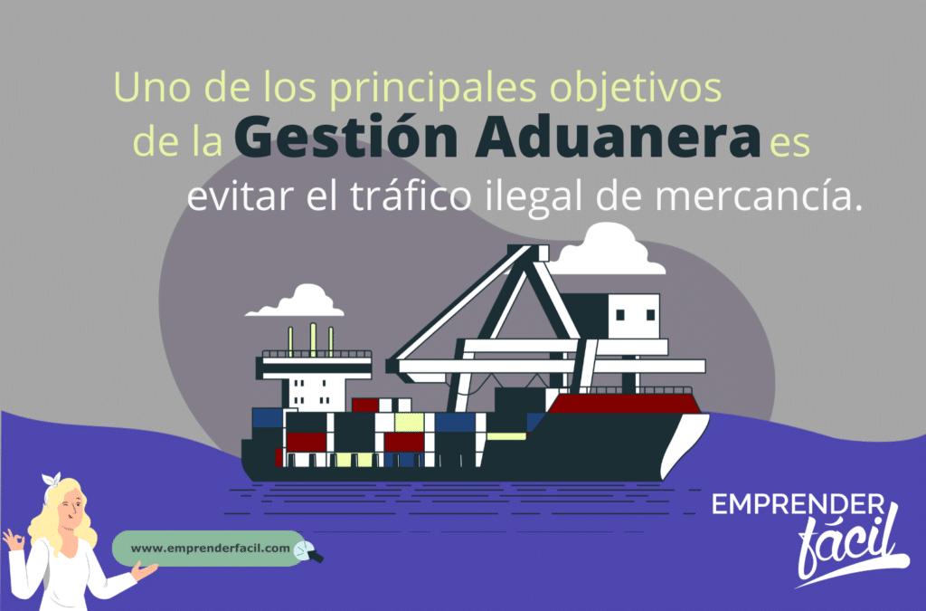 La gestión aduanera evita el tráfico ilegal de mercancía.