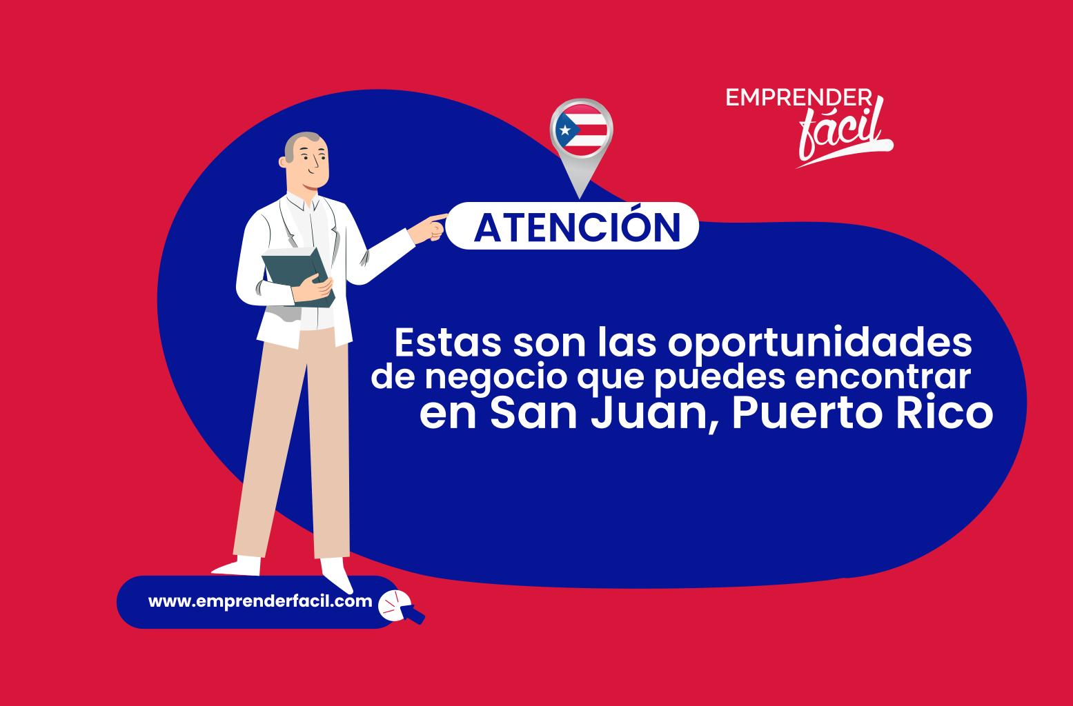 Posibilidades de emprender en San Juan, Puerto Rico
