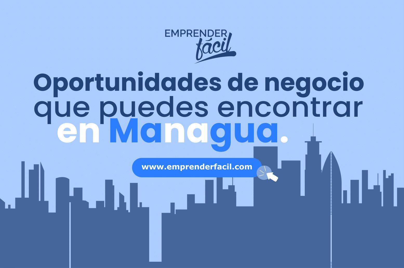 Posibilidades de inversión en Managua, Nicaragua