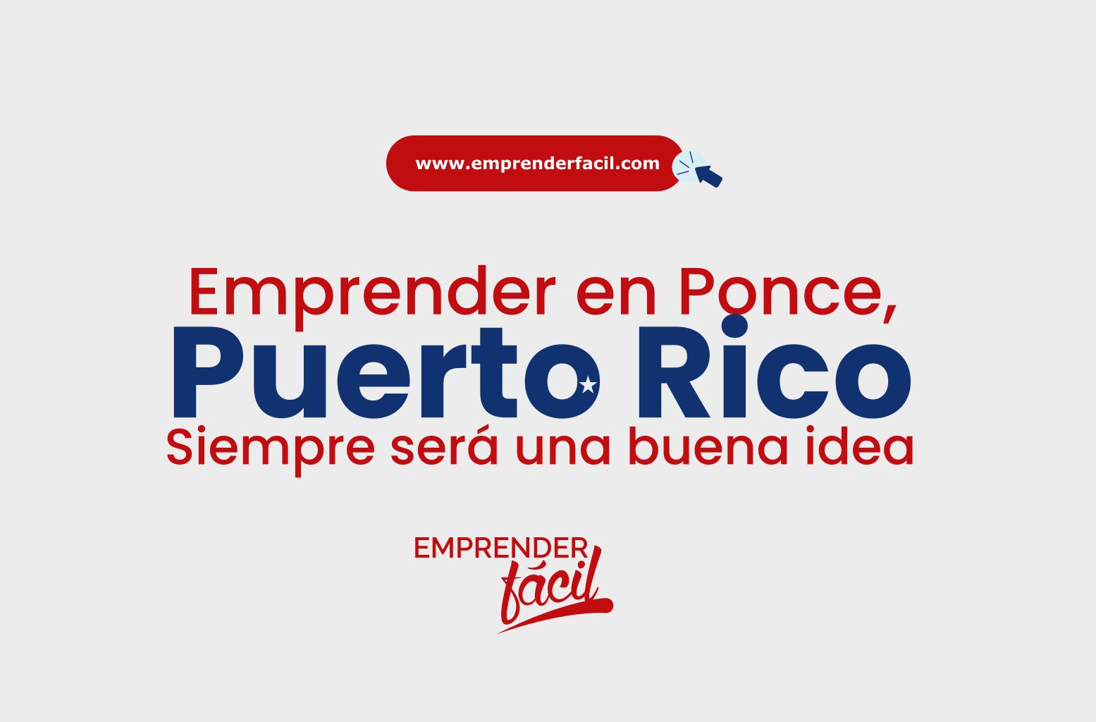 Invertir en negocios rentables en Ponce, Puerto rico siempre será una muy buena idea.