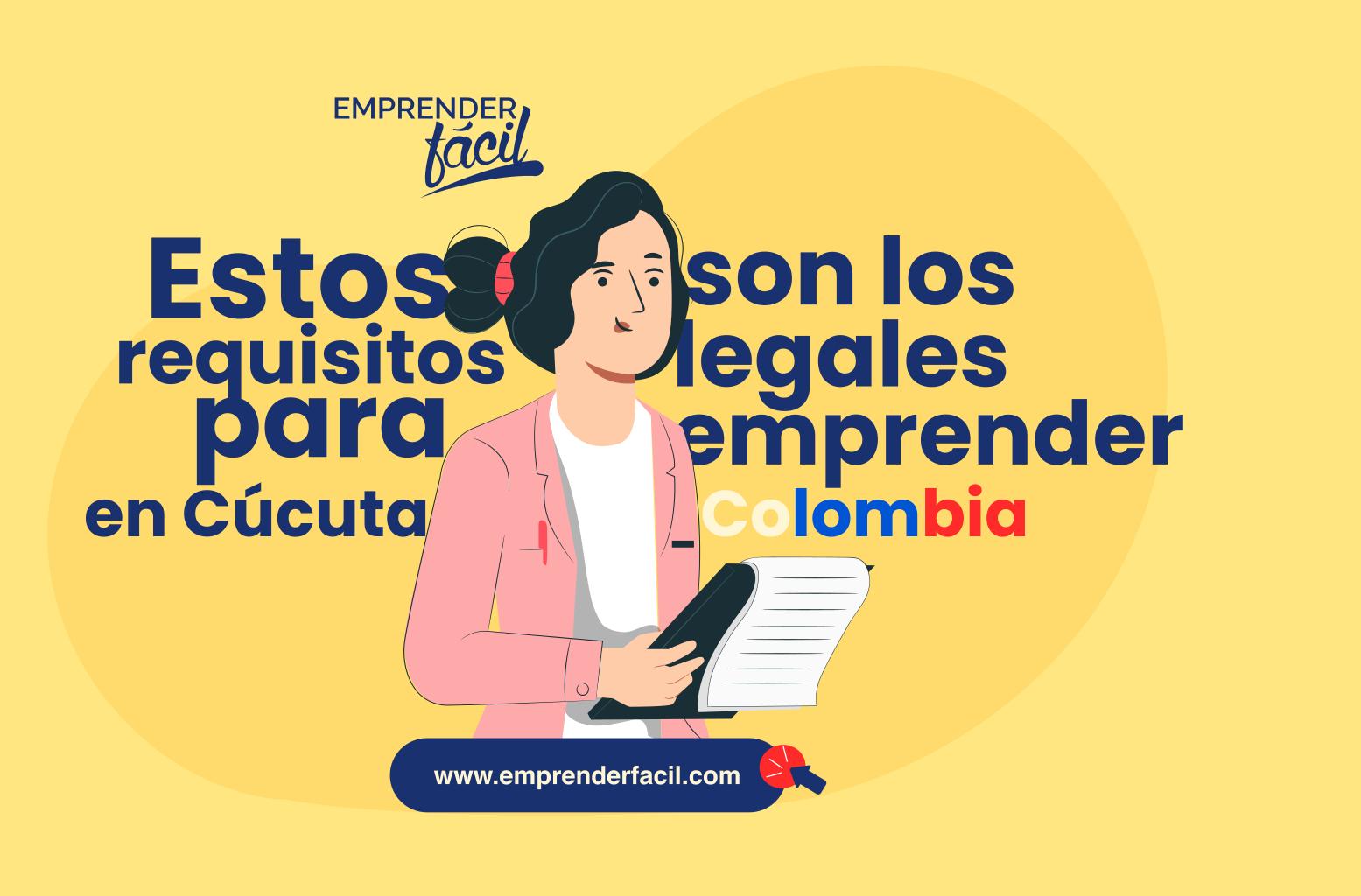 ¿Cuáles son los requisitos para emprender en Cúcuta?