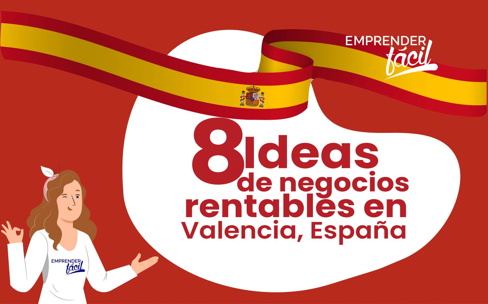 Negocios rentables en Valencia