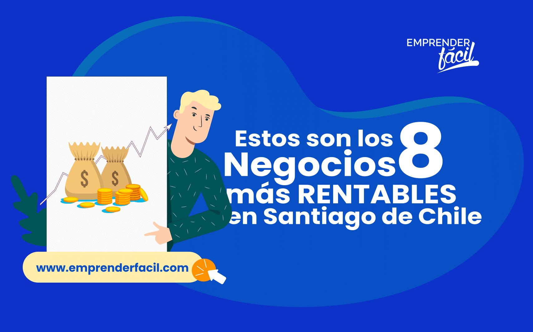 8 negocios rentables en Santiago de Chile