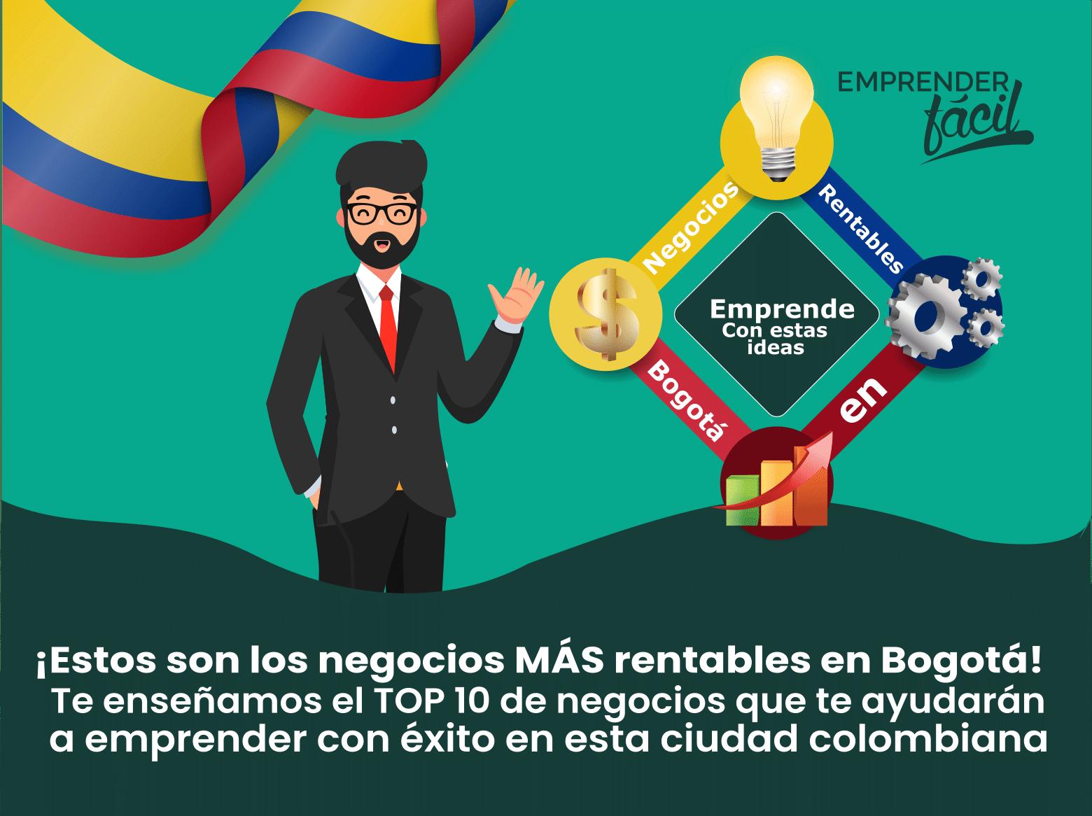 Negocios Rentables en Bogotá, Colombia ¡Futuro seguro!