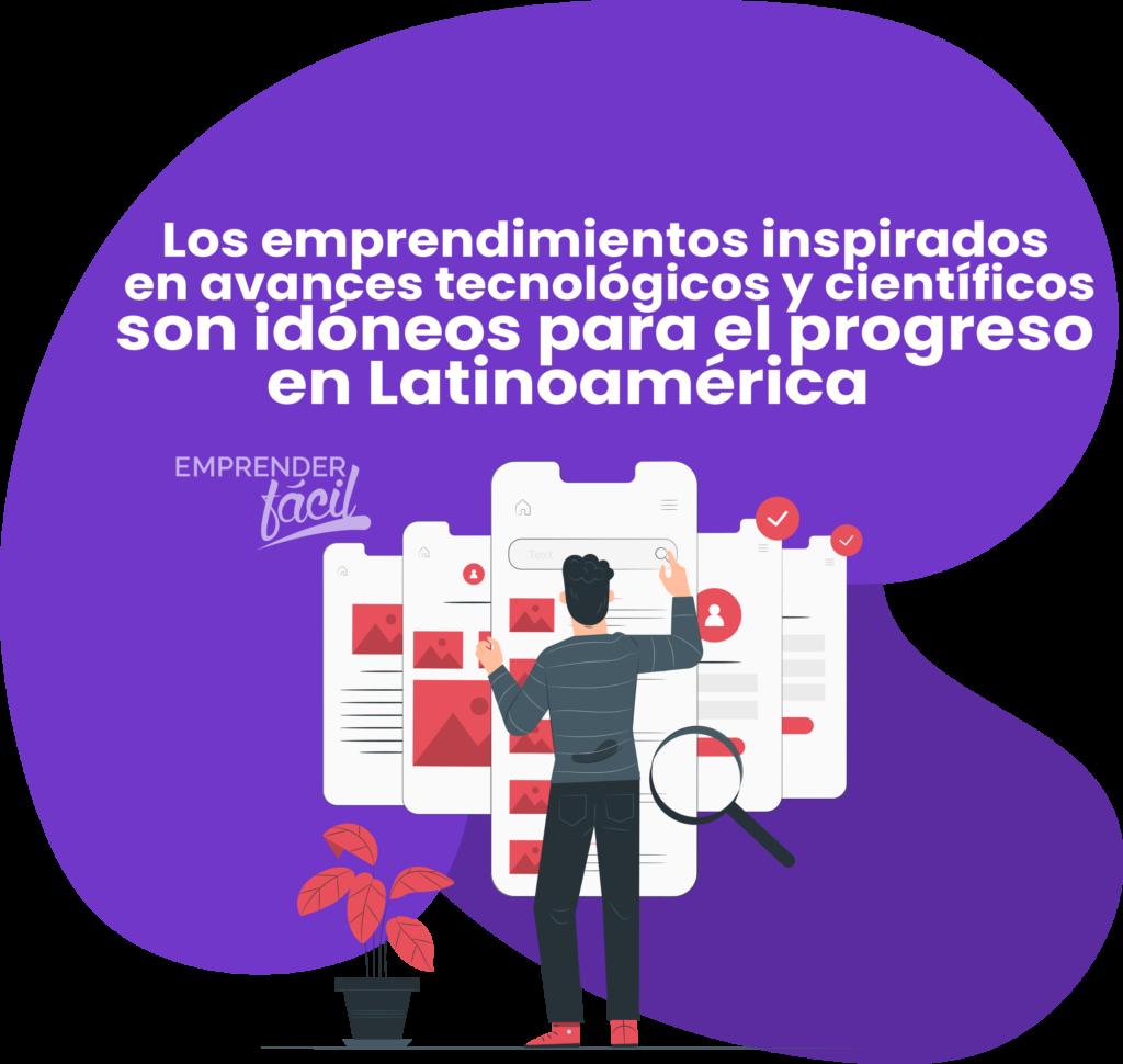Emprendimientos tecnológicos en Latinoamérica