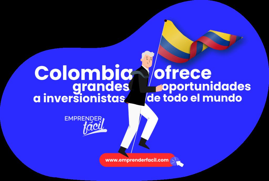 Oportunidades de inversión en Colombia