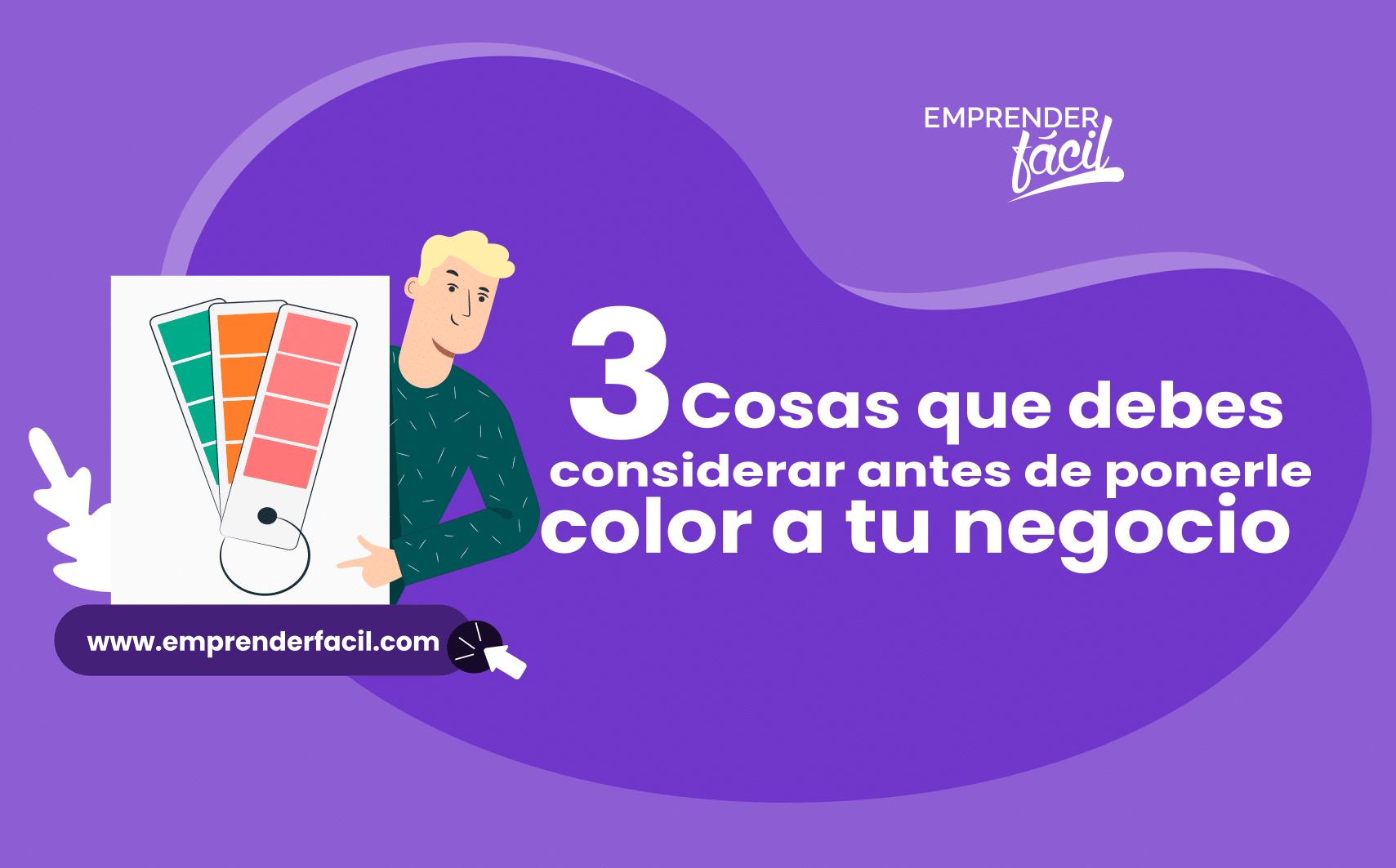 Recomendaciones sobre el color de tu negocio