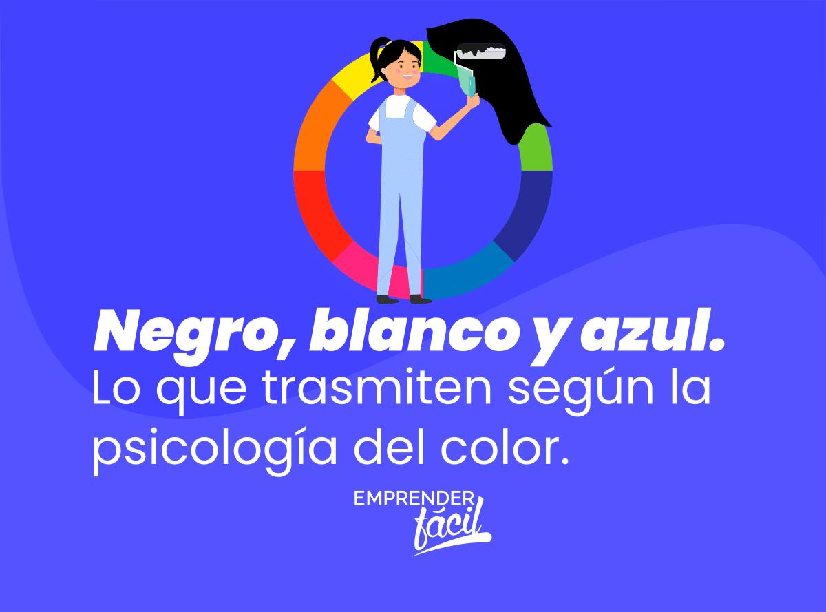 Negro, blanco y azul. Lo que trasmiten según la psicología del color.