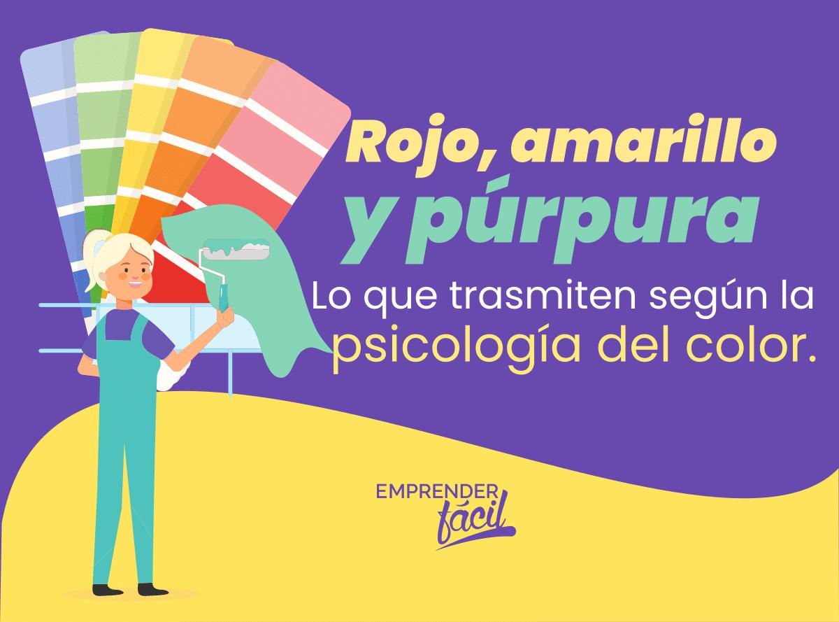 Psicología del color: rojo, amarillo y púrpura.
