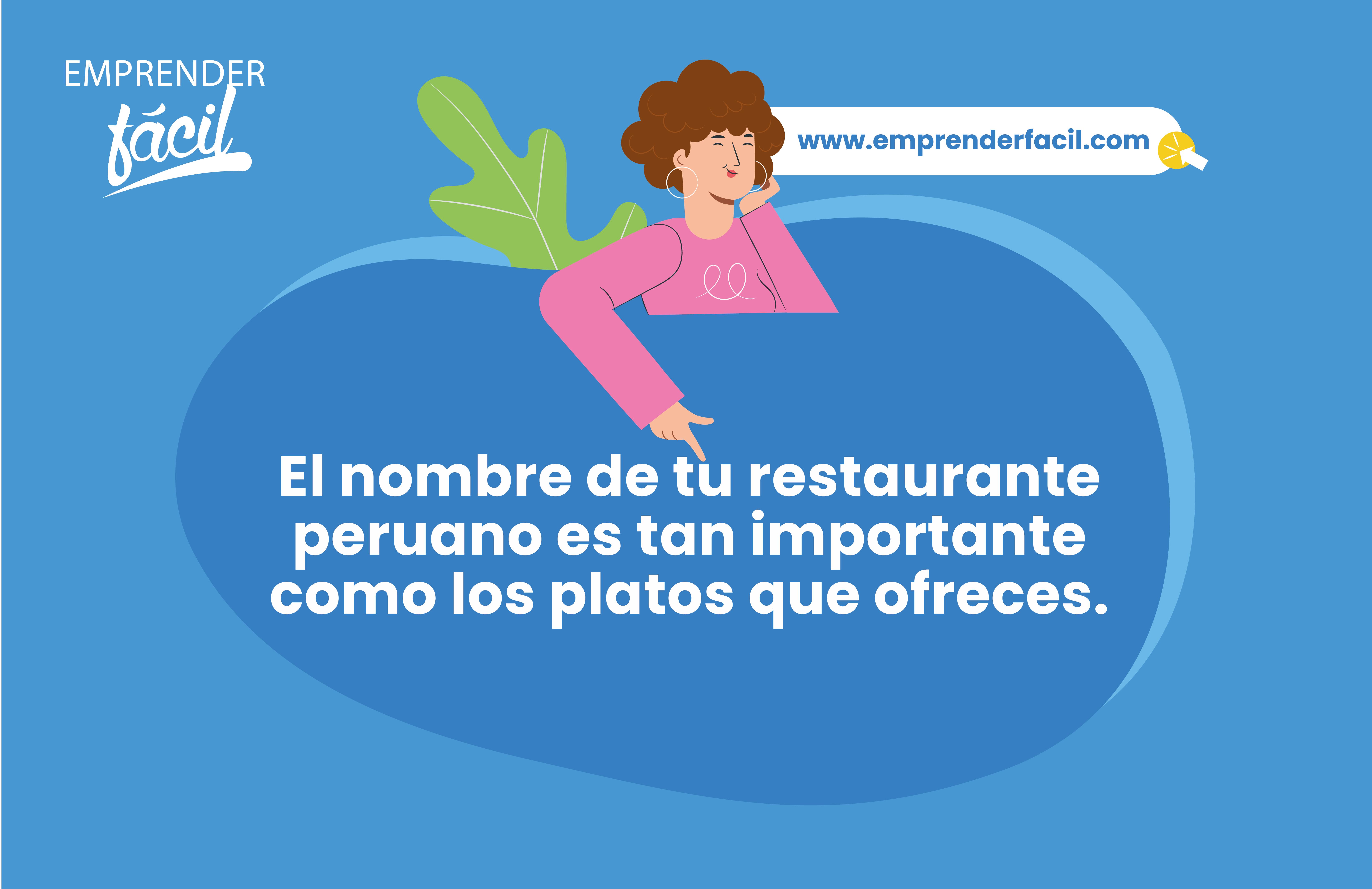 El nombre de tu restaurante peruano es tan importante como los platos que ofreces.