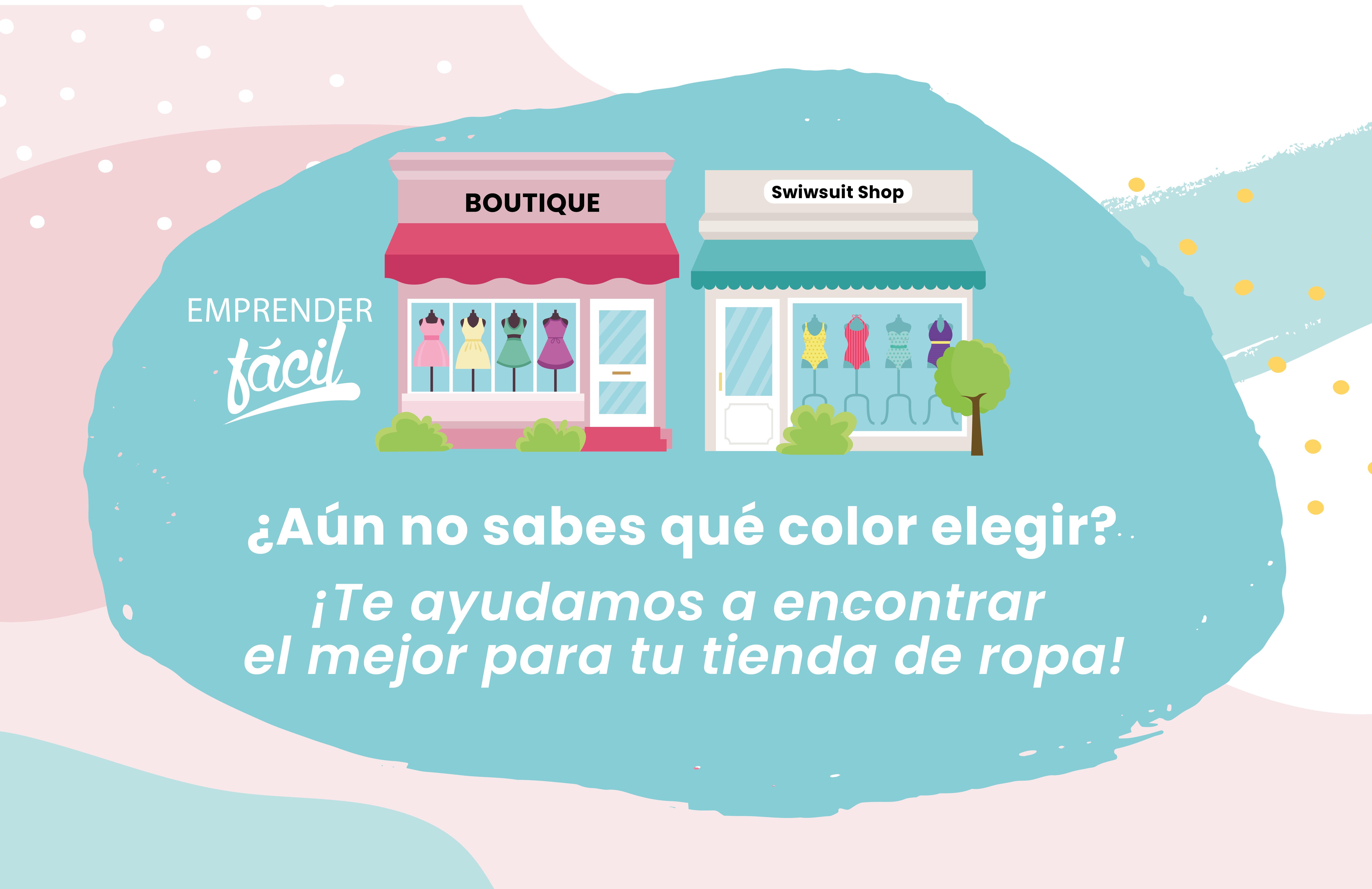 Colores para Tiendas de Ropa ¡Te recomiendo los mejores!