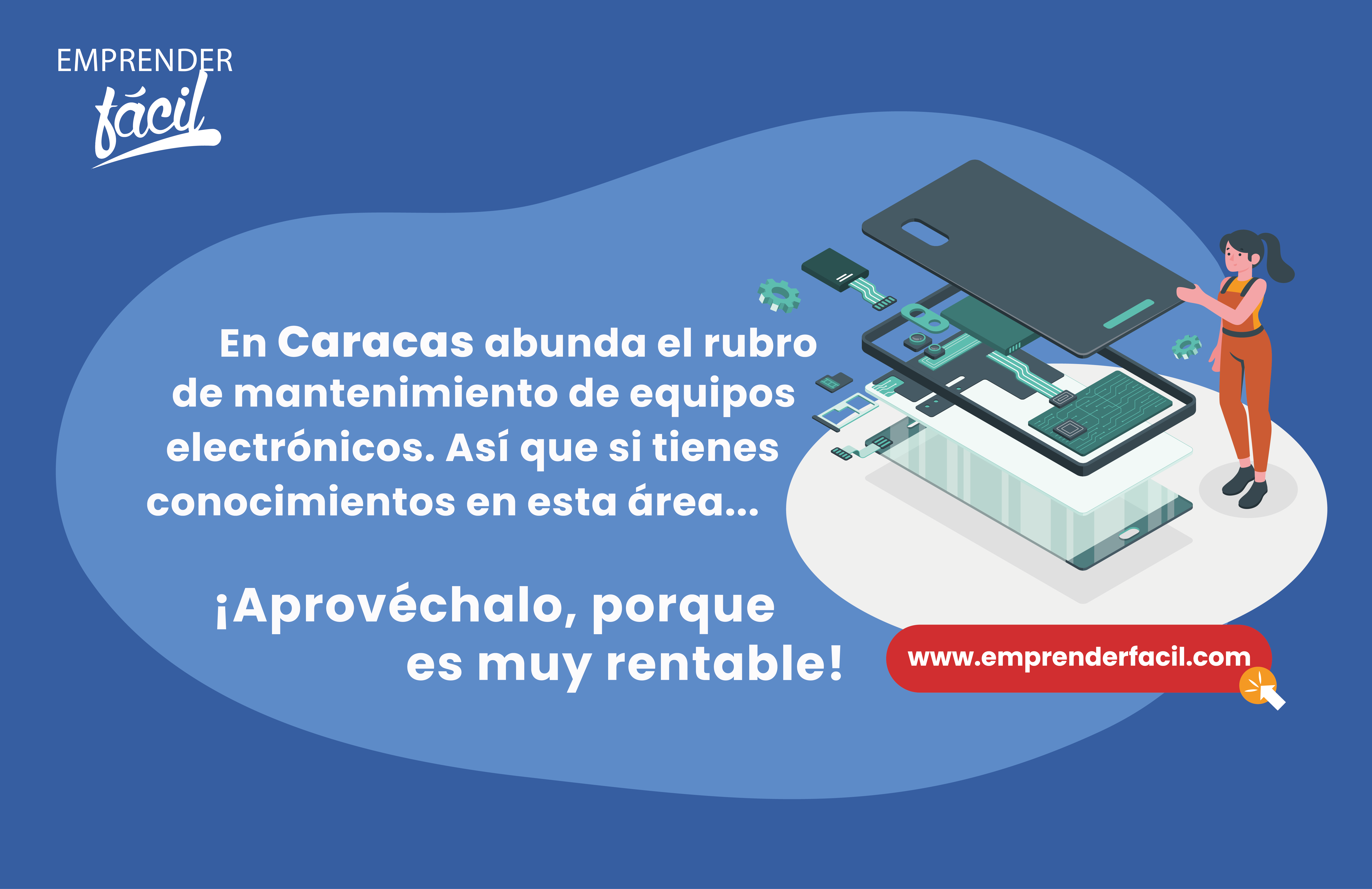 Realizar servicio técnico de equipos electrónicos, es uno de los negocios rentables en Caracas.