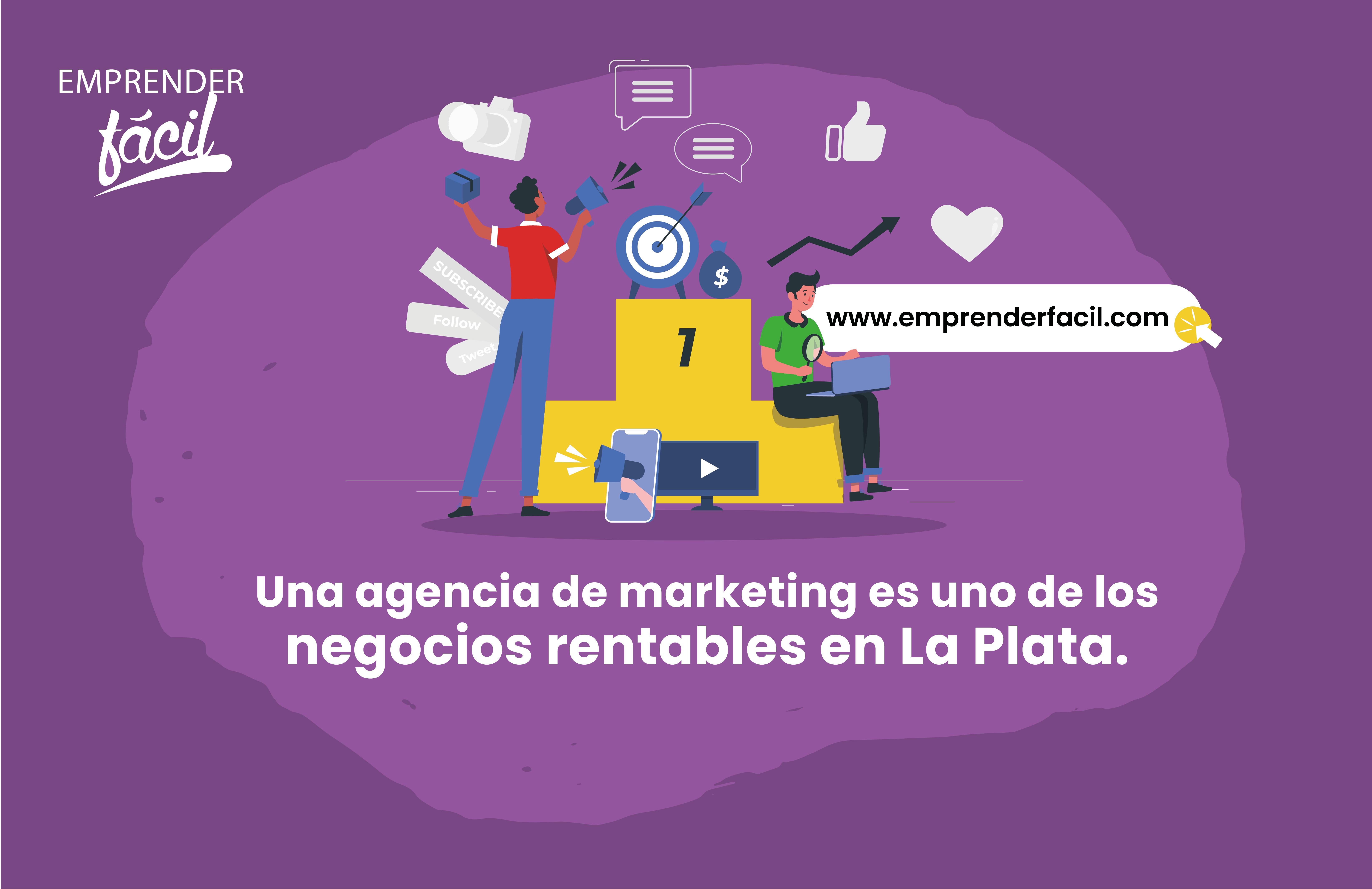 Una agencia de marketing es uno de los negocios rentables en La Plata.