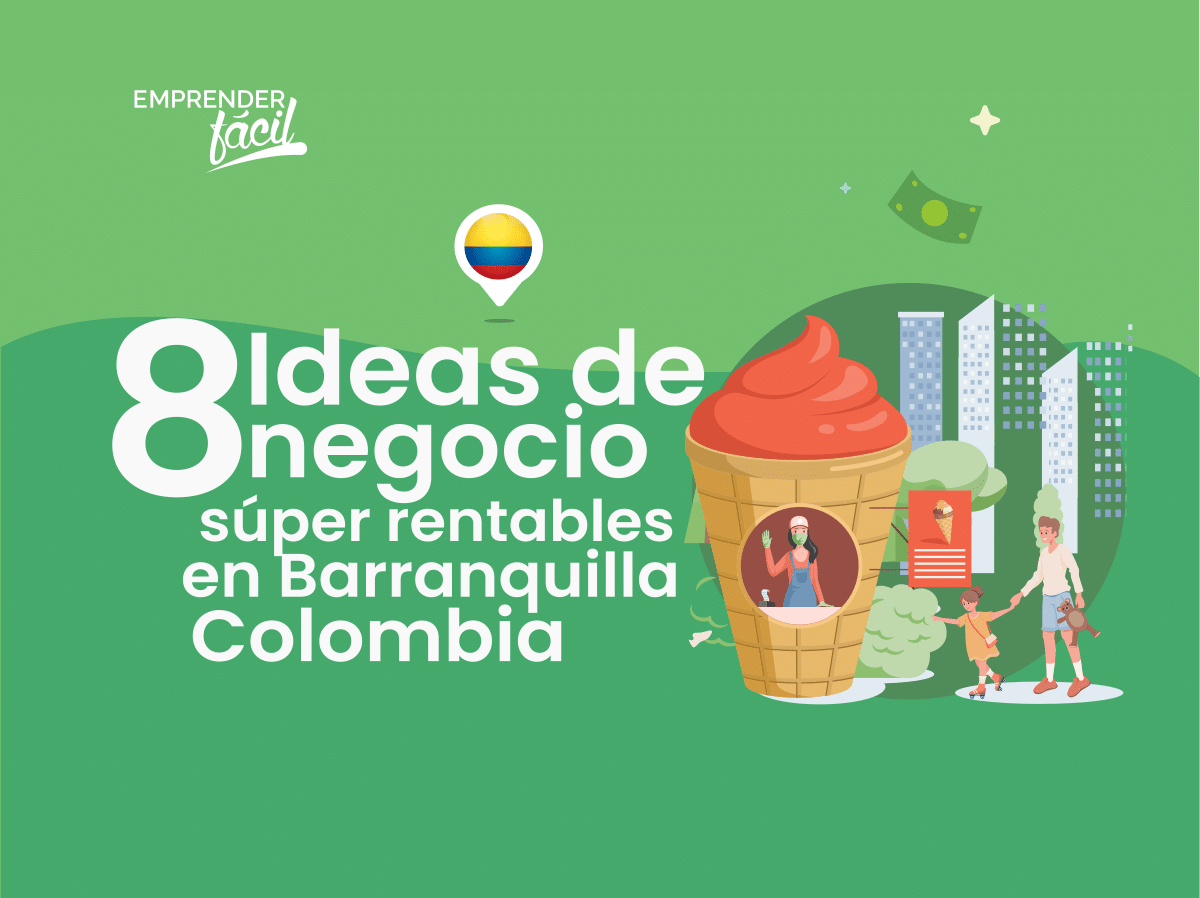 Negocios rentables en Barranquilla