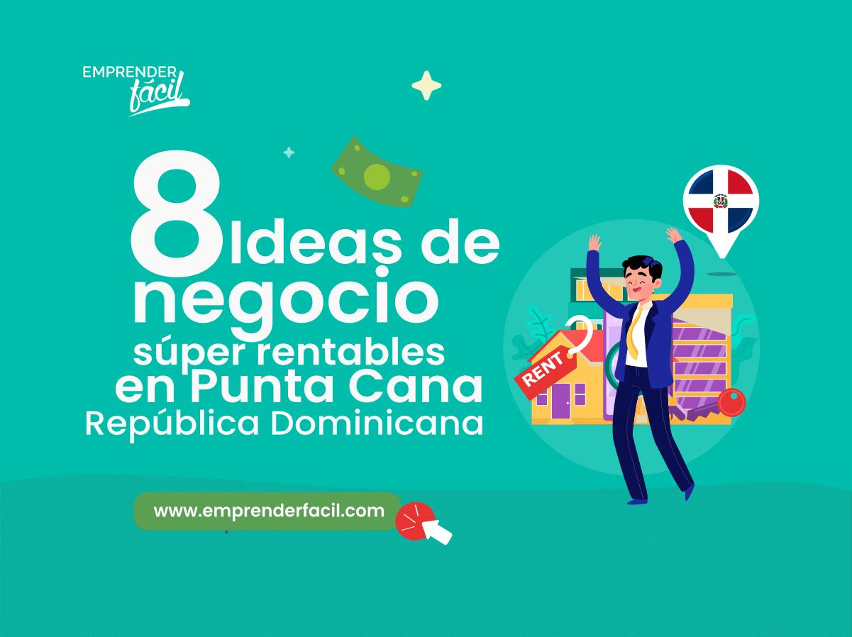 Negocios rentables en Punta Cana