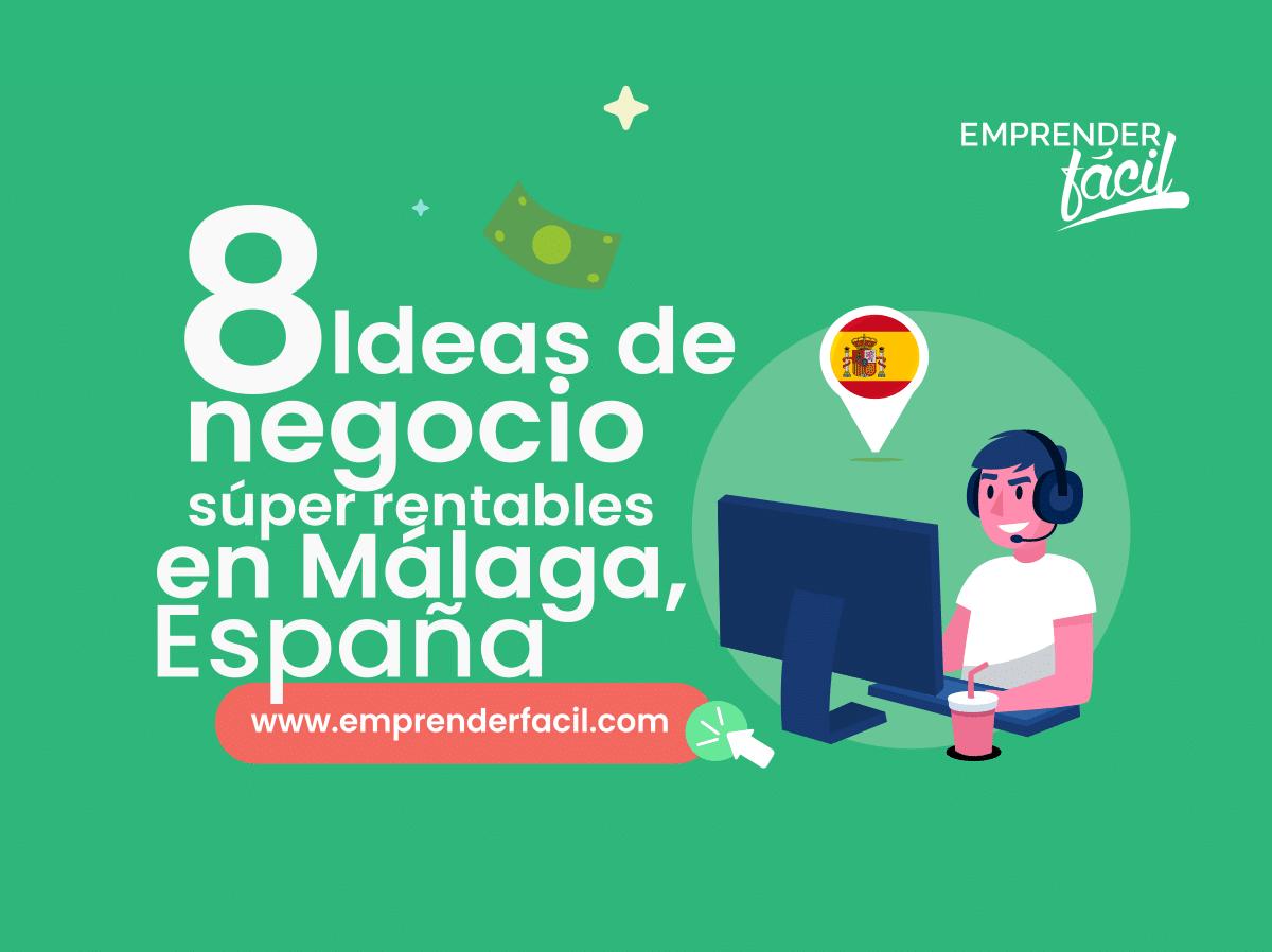 Negocios rentables en Málaga